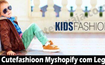 Is Cutefashioon Myshopify Com Legit (June) Read & Decide